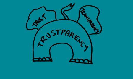 """Embrace """"trustparency"""""""